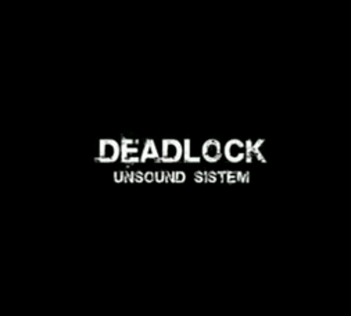 DJ DEADLOCK (UK) UNSOUND SYSTEM